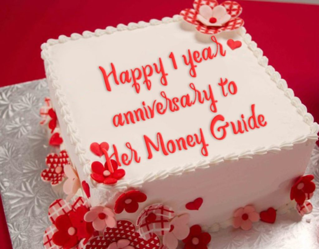 Her Money Guide's First Year Anniversary